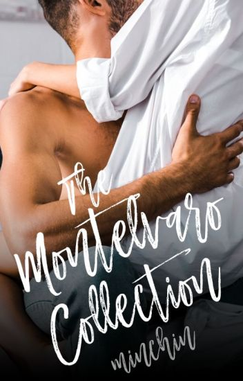 The Montelvaro Collection