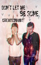 Don't Let Me Be Gone (Twenty One Pilots) by createdoubt