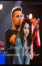 Long-Lost Famous Brother(One direction fanfic)AU by Crazi_Mofo1D