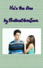 He's the one (JaDine fanfiction) completed by PaulineClareJuan