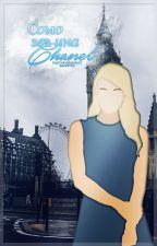Como Ser Una Chanel by FraternidadKKT