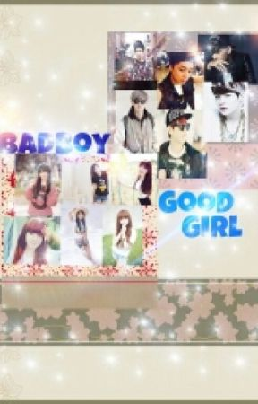 Bad Boy!!,Good Girl!!(BB!!,GG!!) by EXO_family_ff