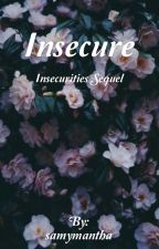 Insecure {Phan} (Insecurities sequel) by samymantha