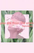 you are from the stars // vrene one shot by Harulaya