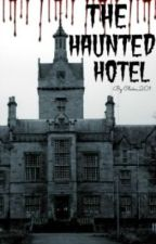 The Haunted Hotel (1D) by Claire_201