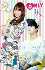 Only You (Jackji Fanfic) by Baebebiiii