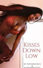 Kisses Down Low ( Major Editing ) by MfGorgeous