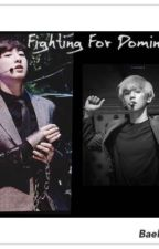 Fighting for dominance / ChanBaek smut by exoimagine04
