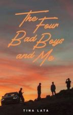 The Four Bad Boys And Me (Published) by blue_maiden