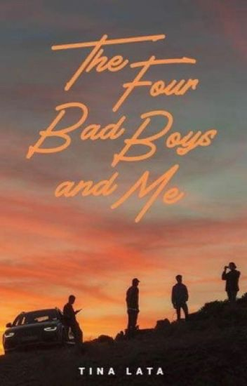 The Four Bad Boys And Me (Published)