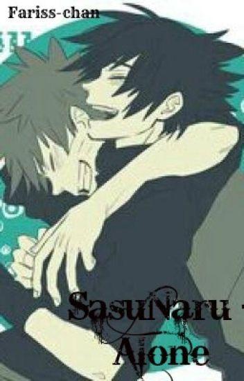 SasuNaru - Alone ✔
