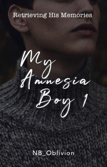 MY AMNESIA BOY : Retrieving His Memories
