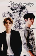 Viviendo contigo {ChanBaek/BaekYeol} by Emiita13