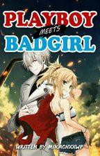 Playboy Meets Badgirl by mikachxxwp