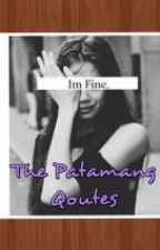 The Patamang Qoutes by cgSkye