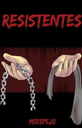 Resistentes by MSEspejo