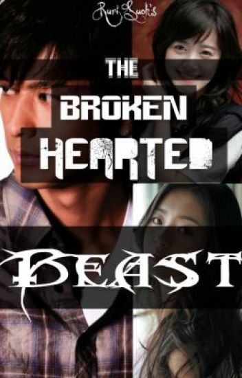 The Broken Hearted Beast