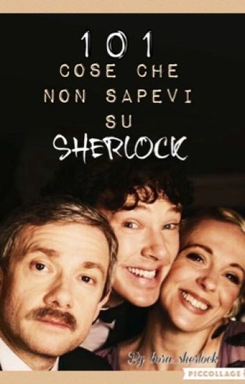 •101 cose che non sapevi su Sherlock•