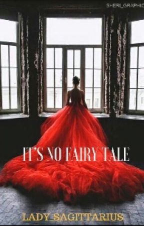 It's No Fairy Tale (#Wattys2016) by X_TheEpicWriter_X