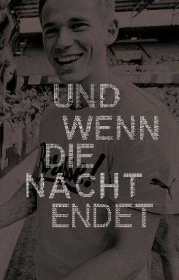 Und Wenn Die Nacht Endet (Erik Durm)