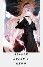 Heaven Doesn't Know{Owari No Seraph FANFICTION} by lady_arisa