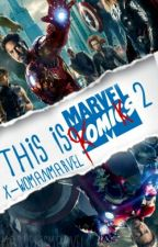 This İs Marvel Komiks 2 by x-womenmarvel