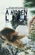 ||A Hidden life|| by daydreamer1981