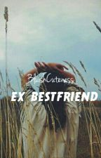 Ex BestFriend by BluishCuteness