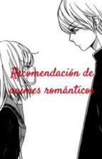 Recomendación de animes románticos by DiosaDeLaCalamidad