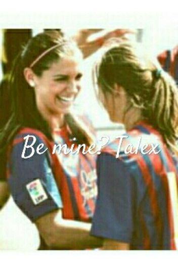 Be Mine - Talex