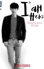 I'M HERS 2 - CHANYEOL's SIDE (EXO CHANYEOL) by dreamwritefuture