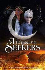Rise of the Guardians: Legend of the Seekers (ON HIATUS) by AnonymousAccident