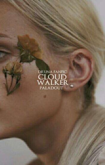 cloud walker • druna