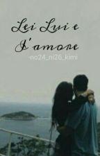 Lei, lui e l'amore by no24_ni26_kimi