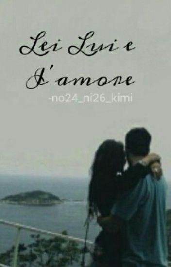 Lei, lui e l'amore
