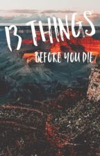 Hundred Things Before You Die by -polychrome-