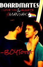 BOARDMATES (BoyxBoy) [Completed] ↑Editing Process↓ by BOYTotot