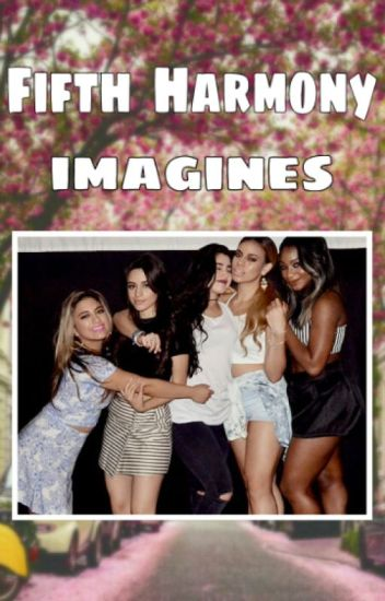 Fifth Harmony And Camila Cabello imagines