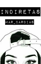 Indiretas by Mar_cardias