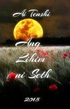 Ang Lihim Ni Seth (Fantasy BXB 2015) by Ai_Tenshi