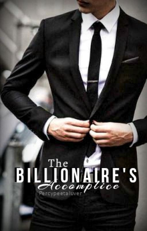 The Billionaire's Accomplice by Percypeetaluver