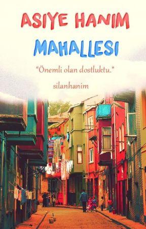Asiye Hanım Mahallesi by silanhanim