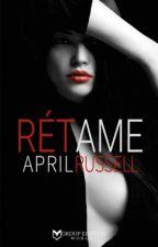 Rétame  by AprilRussel123