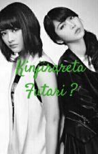 Kinjirareta Futari? by kinalkinal