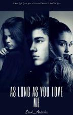 As Long As You Love Me by Lavi_Aravin