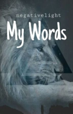 My Words by HystericalClown