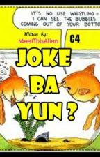 Jokes daw ni Ms.Alien?? by XiaoZhai