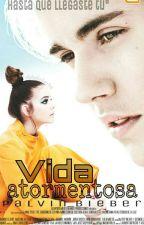 Vida Atormentosa |j.b| by palvin_bieber