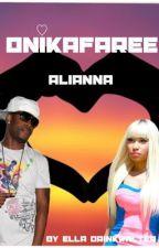 Onikafaree: Alianna - Nicki Minaj Fan Fiction by ellaaaa_xoxo