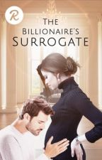THE BILLIONAIRE'S SURROGATE by Jami1012